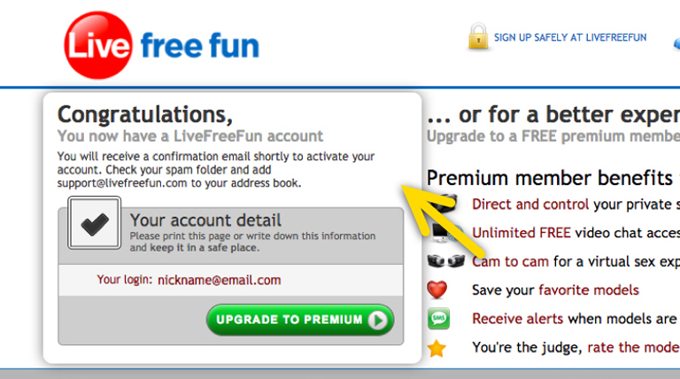 Go check your email and open the Live Free Fun message. Click on the confirmation link to activate your free account.